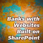 Banks with SharePoint Websites
