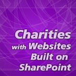 Charities with Websites Built on SharePoint