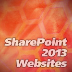 SharePoint 2013 Websites